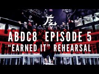 """KINJAZ   ABDC Episode 5 The Weeknd """"Earned It"""" Rehearsal"""