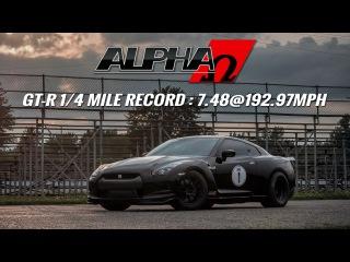 ALPHA OMEGA: The World's Quickest & Fastest R35 GT-R!  0-300км/ч 7с. 1/4 - 7.485 с. 310км/ч