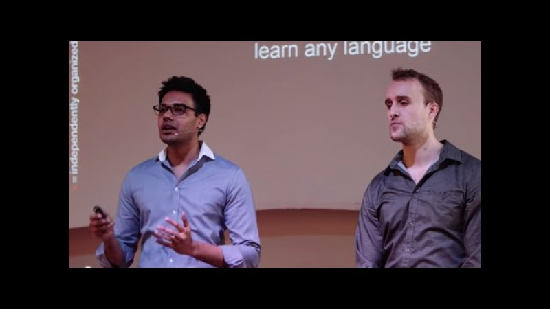 One Simple Method to Learn Any Language Scott Young Vat Jaiswal TEDxEastsidePrep