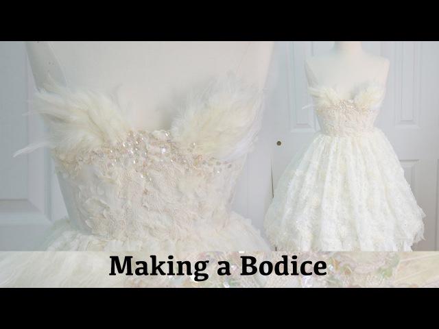 Making a Bodice The Fluffy Feathered Dress Part Two смотреть онлайн без регистрации