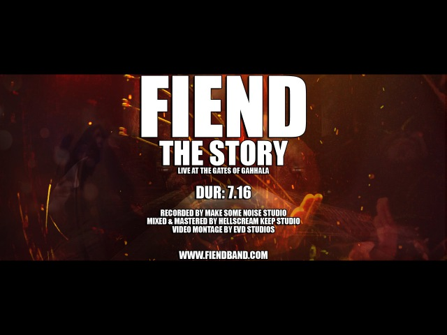 FIEND The Story Live At The Gates Of Gahhala 2016 OFFICIAL LIVE VIDEO NEW SONG