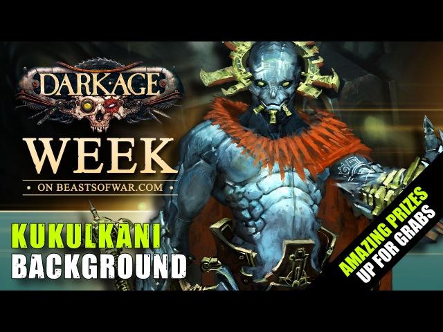 Dark Age Week Faction Spotlight - The Kukulkani