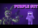 [SFM] [FNaF] I'm the Purple Guy (Remix by SunnyCraft) [Original Song by DAGames]