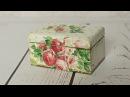 Decoupage krok po kroku proste pudełko na herbatę