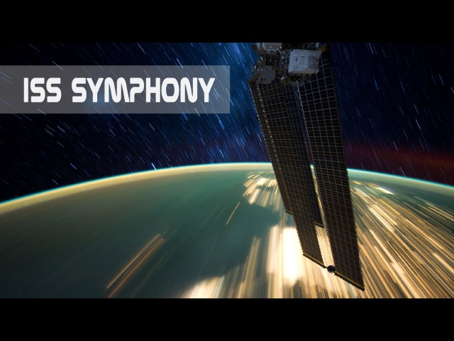 ISS Symphony Timelapse of Earth from International Space Station 4K