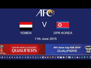 Yemen v DPR Korea: 2018 FIFA WC Russia & AFC Asian Cup UAE 2019 (Qly RD 2)