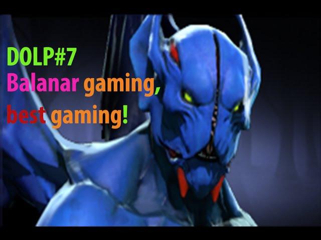DOLP 7 Balanar gaming best gaming