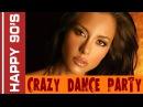 Happy 90's - Crazy Dance Party