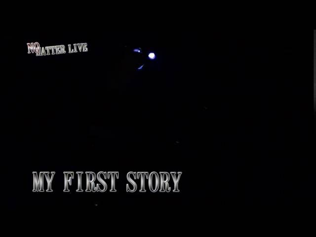 MY FIRST STORY 虚言NEUROSE LIVE