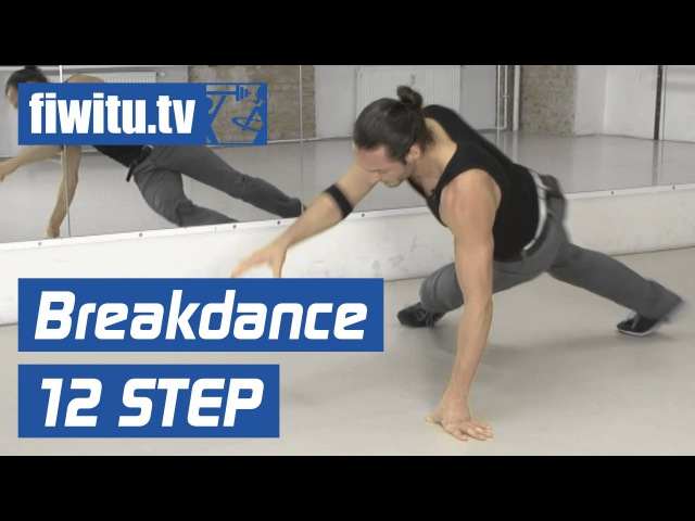 Breakdance lernen: Downrocking - 12 Step - fiwitu.tv