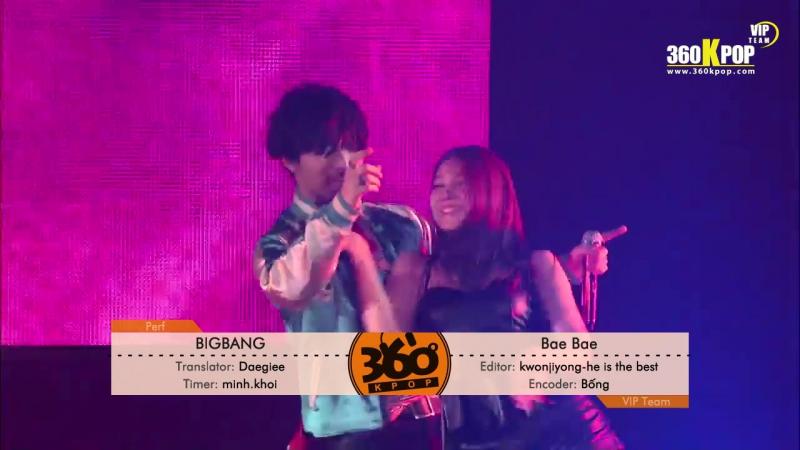 Vietsub Kara Perf BIGBANG BAE BAE MADE IN SEOUL VIPTeam 360Kpop