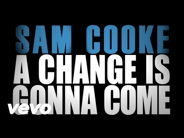Sam Cooke A Change Is Gonna Come Official Lyric Video