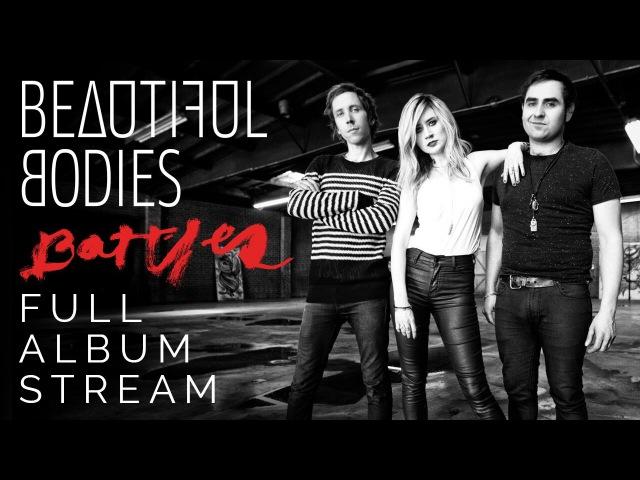 Beautiful Bodies - Ravens (Full Album Stream)
