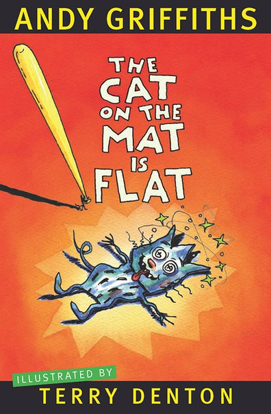 Andy Griffiths - The Cat on the Mat is Flat
