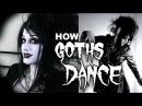 How Goths Dance   Black Friday