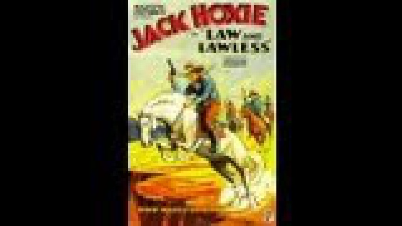 Law And Lawless starring Jack Hoxie western movie