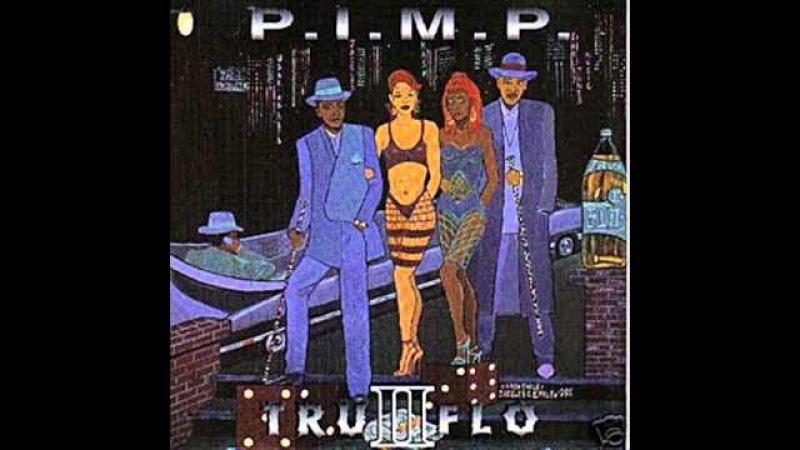 Tru II Flo P.I.M.P. G Funk