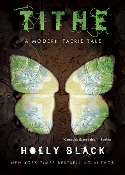 Tithe (Modern Faerie Tales #1)