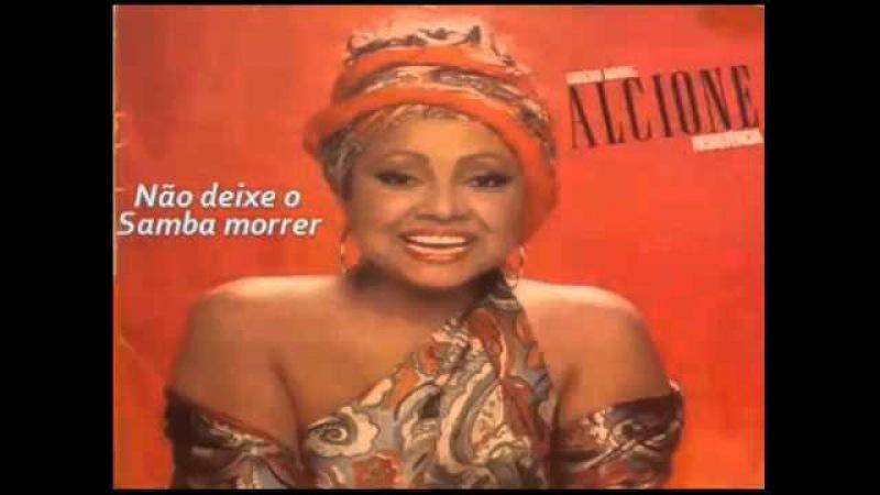 Alcione - não deixe o Samba morrer