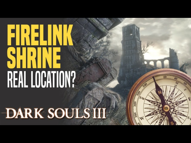 [DS3] Where exactly is Firelink Shrine located
