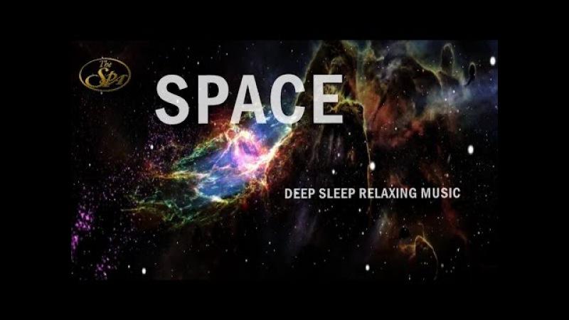 SPACE/ DEEP SLEEP RELAXING MUSIC ,BACKGROUND MEDITATION STRESS RELIEF 2017 SpaMassageMusicWorld