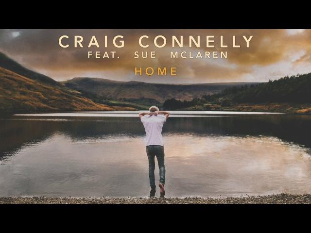 Craig Connelly feat Sue McLaren Home