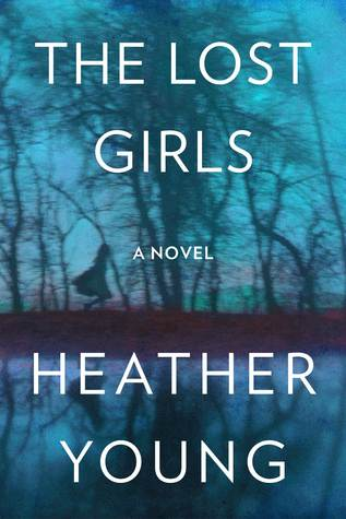 The Lost Girls - Heather Young