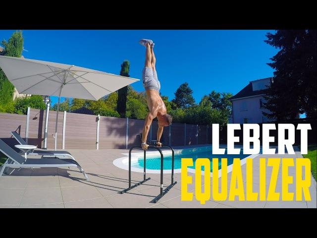 Lebert Equalizer Exercises - Beginner - Intermediate - Advanced