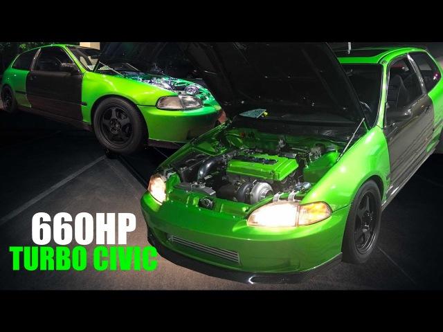 660HP TURBO CARBON FIBER CIVIC STREET CAR Street Series Film