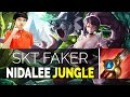 SKT T1 Faker KR SoloQ - WHEN FAKER PLAYS NIDALEE JUNGLE 6.22 Season 7   LOL Pro Stream