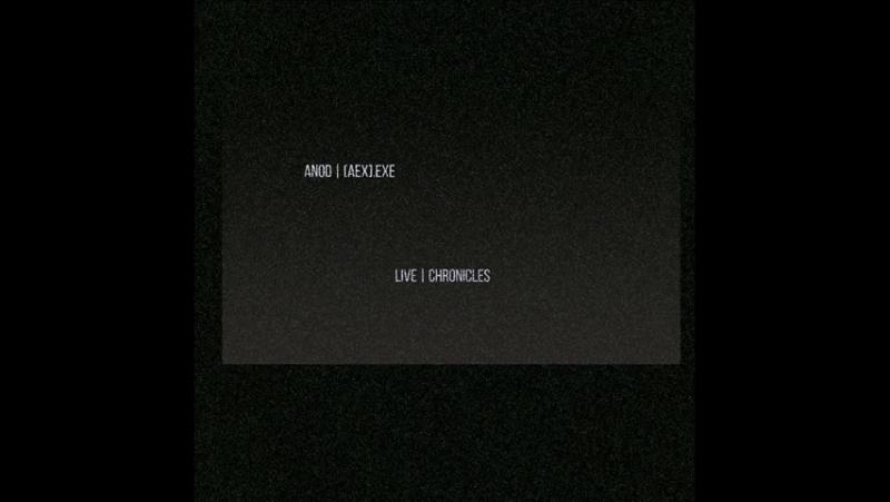ANOD aex exe Live Chronicles Teaser Album