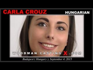 Кастинг Carla Crouz по самые яйца  (Woodman Casting, anal, dp)
