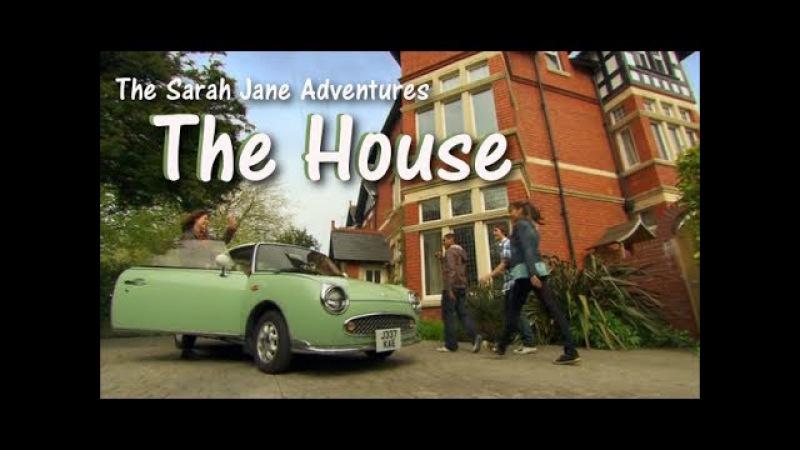 The House The Sarah Jane Adventures