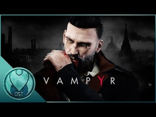 Vampyr (2018) - Complete Soundtrack OST + Tracklist