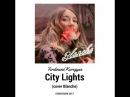 Ferdinand Kuregyan City Lights cover Blanche Eurovision 2017