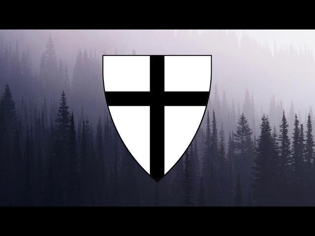 "National Anthem of The Teutonic Order Christ Ist Erstanden"""