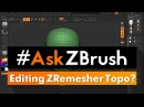 "AskZBrush: ""Is there a way I can edit topology created from ZRemesher using ZSpheres?"""