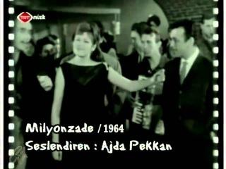 Ajda Pekkan - Milyonzade [ Norma Mia ] (Hızır Dede / 1964)