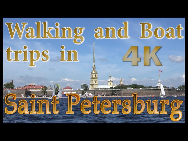Walking and boat trip in Saint Petersburg ~ Virtual City Tour in Russia 4K UHD