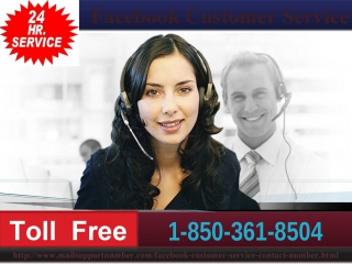 How to get an uncommon +1-850-361-8504 facebook customer service straight away?