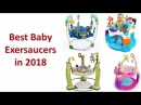 Best Baby Jumpers | Top 9 Best Baby Exersaucers in 2018