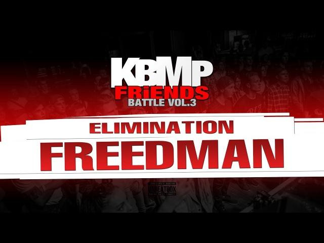 FREEDMAN ELIMINATION KBMP BEATBOX BATTLE 2017