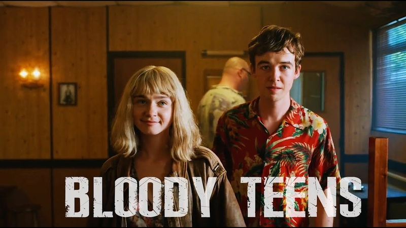 Bloody Teens The End of the F***ing World