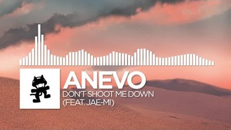Anevo Dont Shoot Me Down feat. Jae Mi