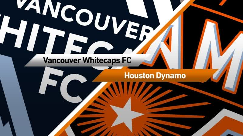 Houston Dynamo vs Vancouver Whitecaps HIGHLIGHTS March 16 2019