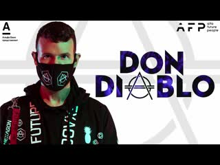Afp 2019 don diablo