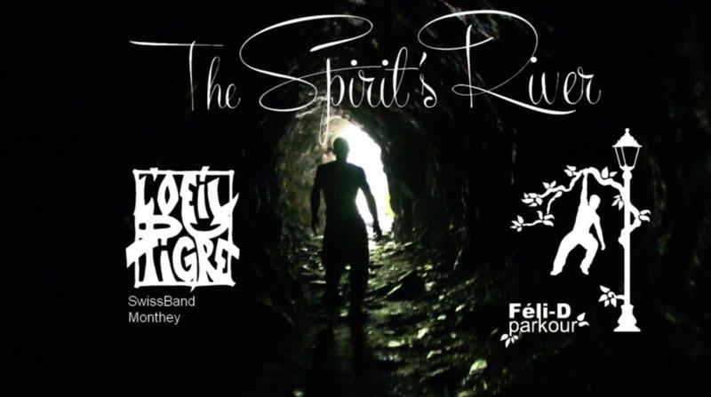 OO The Spirit's River Oo Short film/court métrage    Féli-D Parkour Monthey