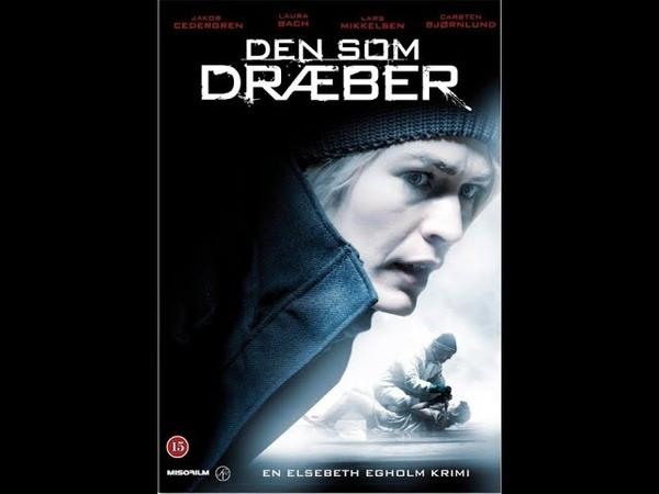 Тот кто убивает 5 6 серии детектив триллер криминал Дания