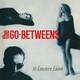 The Go Betweens - The Devil's Eye