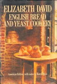 David, Elizabeth - English Bread and Yeast Cookery